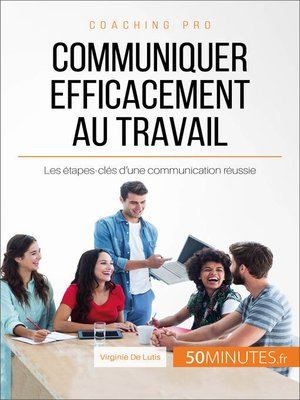 cover image of Communiquer efficacement au travail