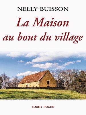 cover image of La Maison au bout du village
