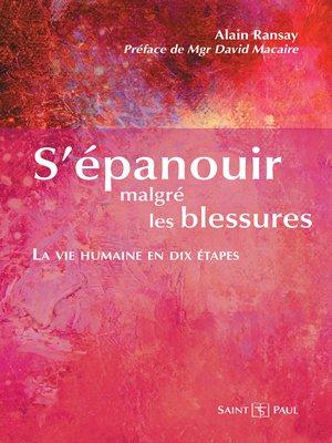 cover image of S'épanouir malgré les blessures