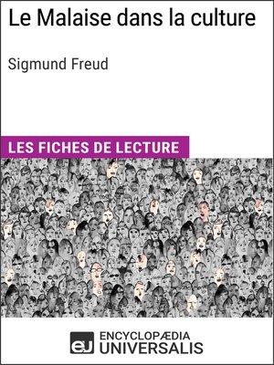 cover image of Le Malaise dans la culture de Sigmund Freud