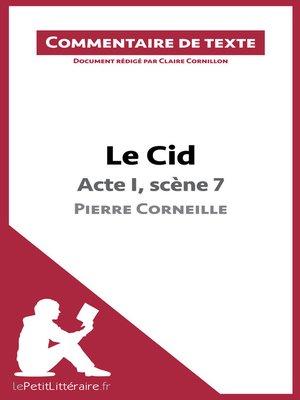 cover image of Le Cid de Corneille--Acte I, scène 7