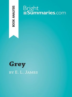 cover image of Grey by E. L. James (Book Analysis)
