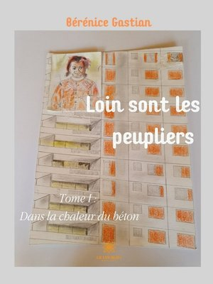 cover image of Loin sont les peupliers--Tome 1