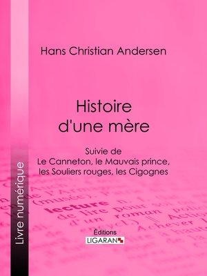 cover image of Histoire d'une mère