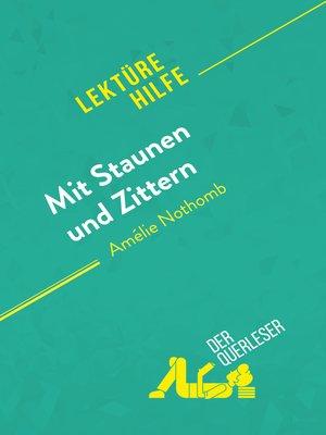cover image of Mit Staunen und Zittern von Amélie Nothomb (Lektürehilfe)