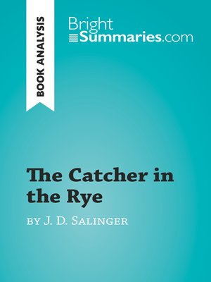 cover image of The Catcher in the Rye by J. D. Salinger (Book Analysis)