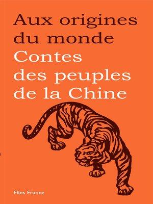 cover image of Contes des peuples de la Chine