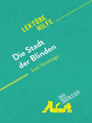 cover image of Die Stadt der Blinden von José Saramago (Lektürehilfe)