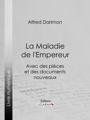 cover image of La Maladie de l'Empereur
