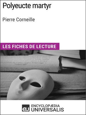 cover image of Polyeucte martyr de Pierre Corneille