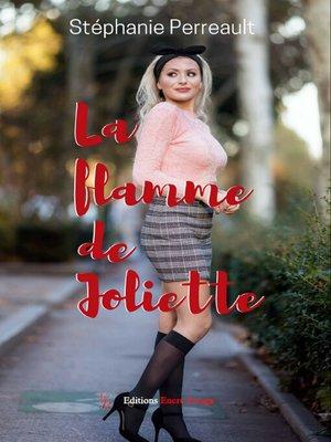 cover image of La flamme de Joliette