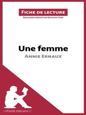 cover image of Une femme d'Annie Ernaux (Fiche de lecture)
