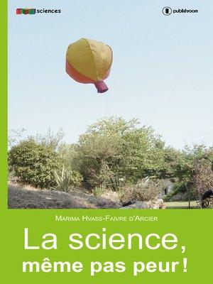cover image of La science, même pas peur