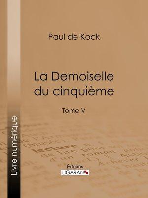 cover image of La Demoiselle du cinquième, Tome 5