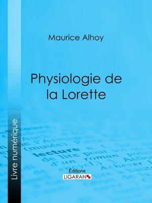 cover image of Physiologie de la Lorette