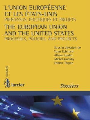 cover image of L'Union européenne et les Etats-Unis / the European Union and the United States