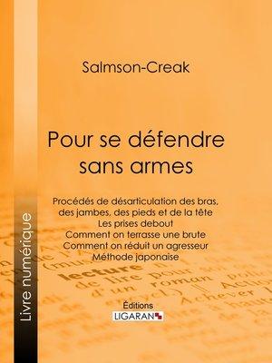 cover image of Pour se défendre sans armes