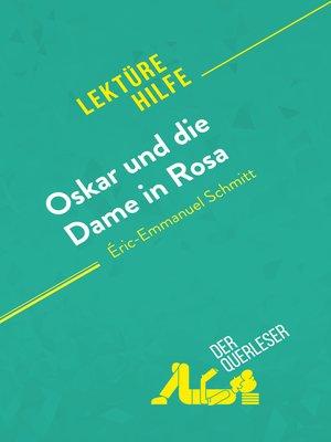 cover image of Oskar und die Dame in Rosa von Éric-Emmanuel Schmitt (Lektürehilfe)