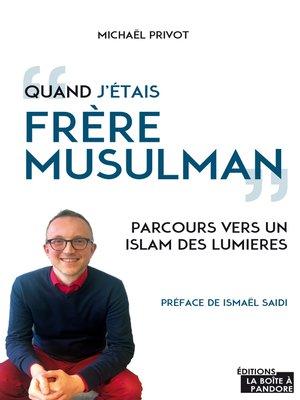 cover image of Quand j'étais frère musulman