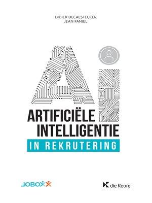 cover image of Artificiële Intelligentie in rekrutering