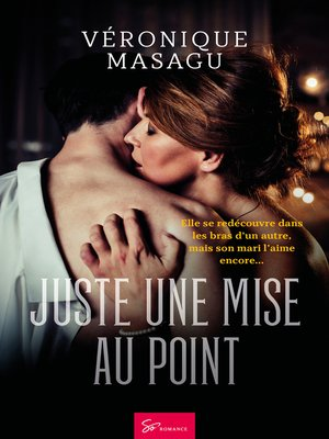 cover image of Juste une mise au point
