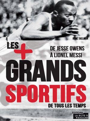cover image of Les 100 plus grands sportifs de tous les temps
