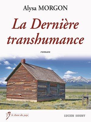 cover image of La Dernière transhumance