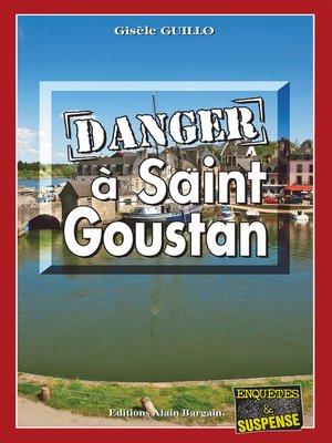 cover image of Danger à Saint-Goustan