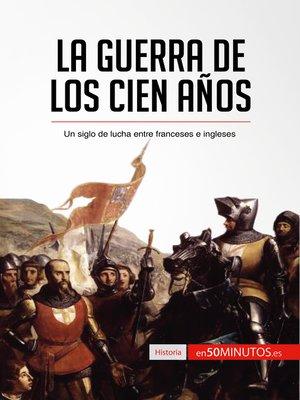 cover image of La guerra de los Cien Años