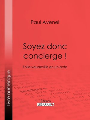 cover image of Soyez donc concierge !