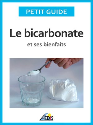 cover image of Le bicarbonate et ses bienfaits