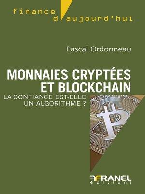 cover image of Monnaies cryptées et blockchain