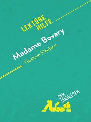 cover image of Madame Bovary von Gustave Flaubert (Lektürehilfe)