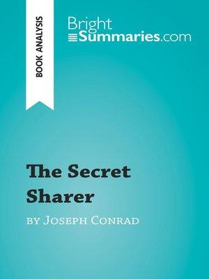 cover image of The Secret Sharer by Joseph Conrad (Book Analysis)
