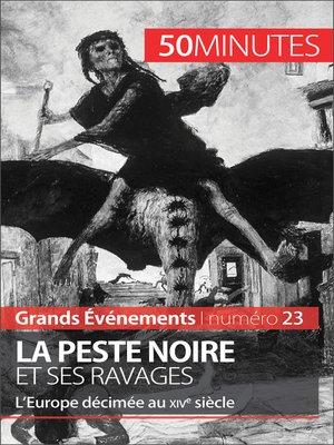 cover image of La Peste noire et ses ravages