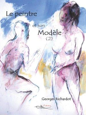 cover image of Le peintre et son modèle