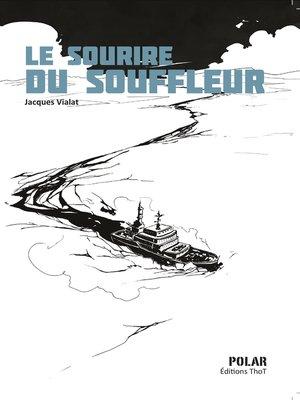 cover image of Le sourire du souffleur