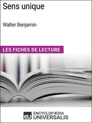 cover image of Sens unique de Walter Benjamin
