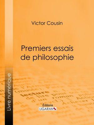 cover image of Premiers essais de philosophie