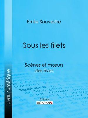 cover image of Sous les filets