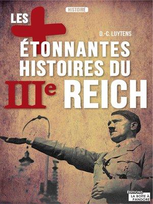 cover image of Les plus étonnantes histoires du IIIe Reich
