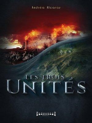 cover image of Les trois unités