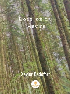 cover image of Loin de la meute