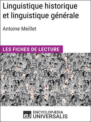 cover image of Linguistique historique et linguistique générale d'Antoine Meillet
