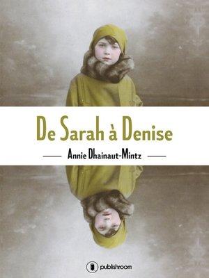 cover image of De Sarah à Denise