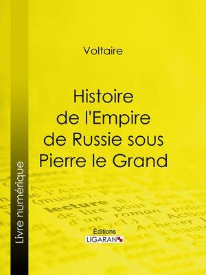 cover image of Histoire de l'Empire de Russie sous Pierre le Grand