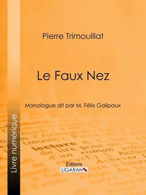 cover image of Le Faux Nez