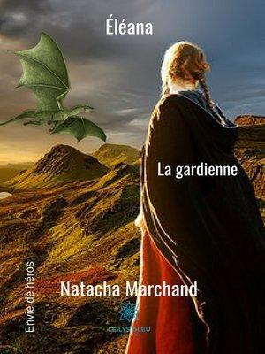 cover image of Eléana--La gardienne