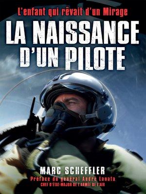 cover image of La naissance d'un pilote