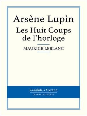 cover image of Les Huit Coups de l'horloge